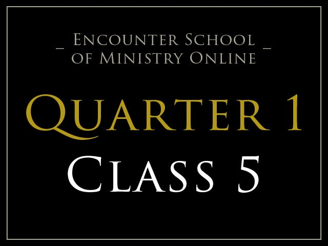 Class 5: Renewal of the Mind 1
