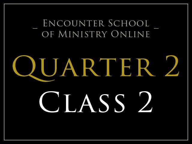 Class 2: Theology of Healing