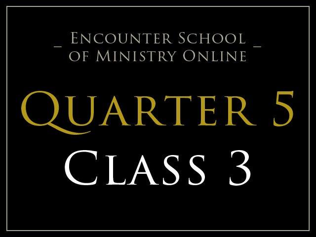 Class 3: Testimony – Witness to Jesus