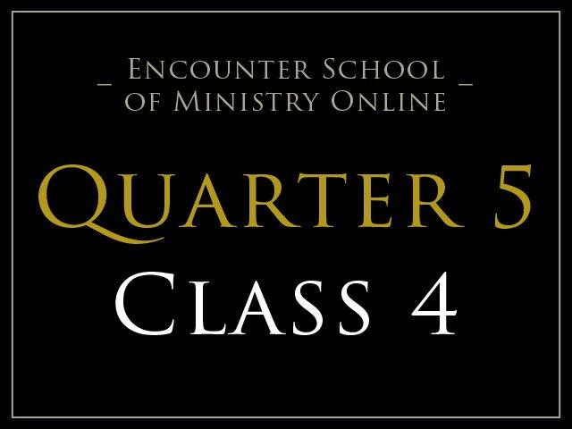 Class 4: Jesus at the Door