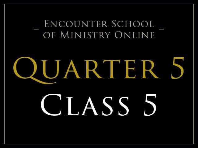Class 5: Prophetic & Healing Evangelization